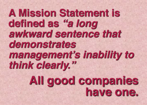 Mission - all good companies have one