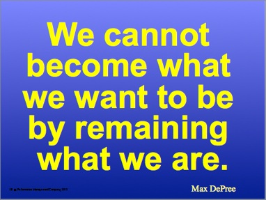We cannot become what we want to be